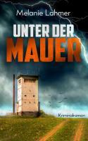 UnterderMauerFIN3 - Kopie.jpg
