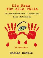 Die Frau für alle Fälle. Gesine Schulz eBook-Cover 4-72dpi-1500x2000.jpg