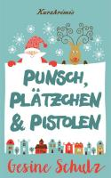 Punsch, Plätzchen & Pistolen - High Resolution.jpg